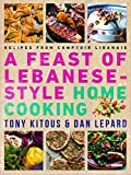Feast of Lebanese-Style Home Cooking: Recipes from Comptoir Libanais