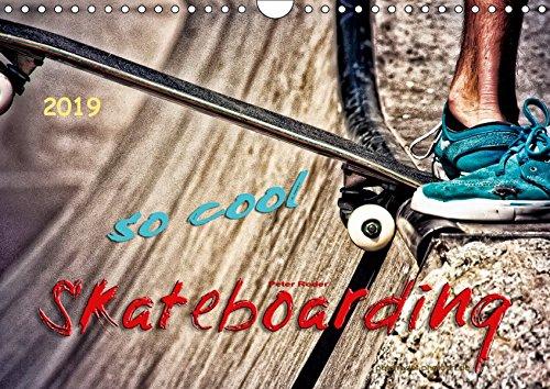 Skateboarding, so cool (Wandkalender 2019 DIN A4 quer): Skateboarding, Trendsportart mit Kultstatus. (Monatskalender, 14 Seiten )