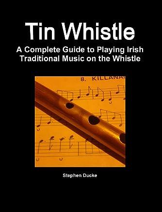 Tin Whistle - Metodo flauto irlandese (con CD)