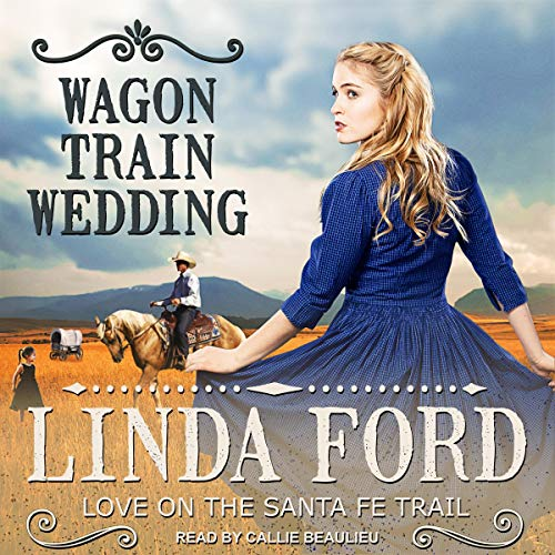 Wagon Train Wedding  By  cover art