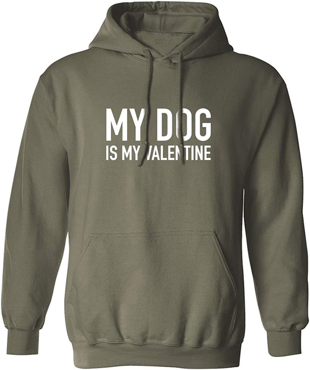 My Dog Is My Valentine Adult Hooded Sweatshirt