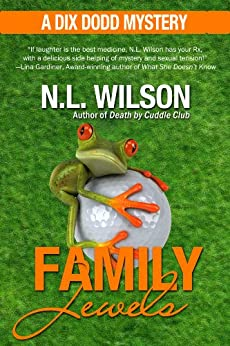 Family Jewels - A Dix Dodd Mystery (Dix Dodd Mysteries Book 2) by [Norah Wilson, Heather Doherty]