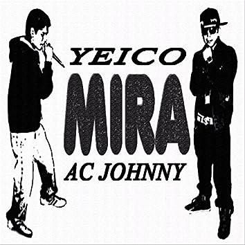 Mira (feat. Yeico)