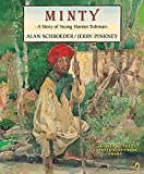 Minty: A Story of Young Harriet Tubman (Picture Puffin)