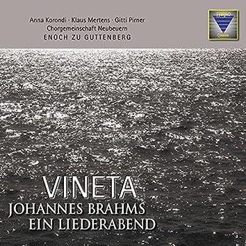 Brahms: Vineta