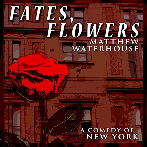 Fates, Flowers audiobook cover art