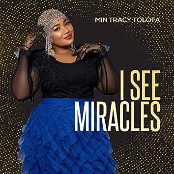 I See Miracles