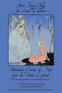 New Fairy Tales for Small Children: Bilingual Edition: English-French