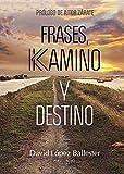 Frases, Kamino y Destino