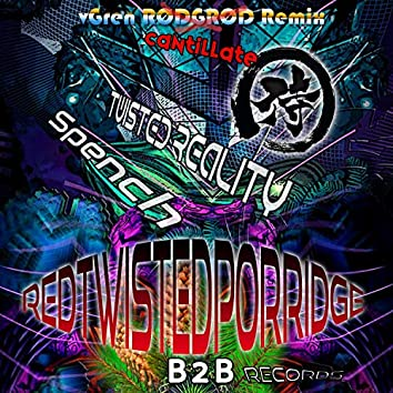 Red Twisted Porridge - Remix (TwistedReality, Spench music Remix)
