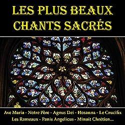 Les Plus Beaux Chants Sacrés