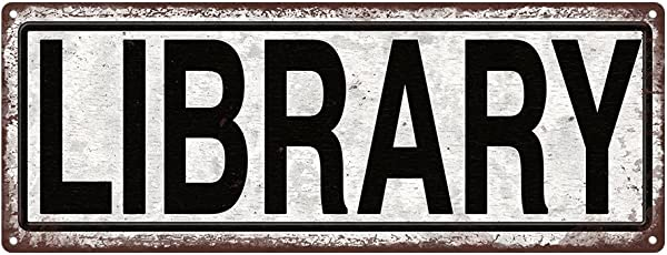 LIBRARY Metal Street Sign Book Lovers Bookworm Reading She Shack