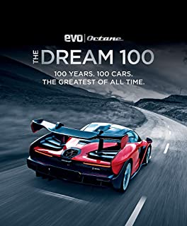 The Dream 100 from evo and Octane: 100 years. 100 cars. The greatest of all time.