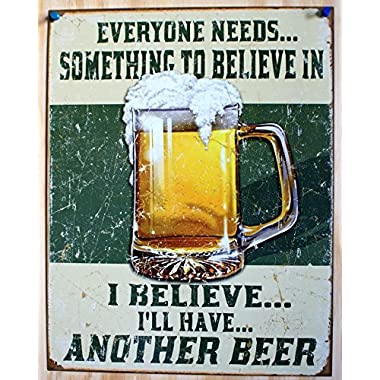 Poster Discount I Believe I'll Have Another Beer Distressed Retro Vintage Tin Sign Tin Sign, 13x16