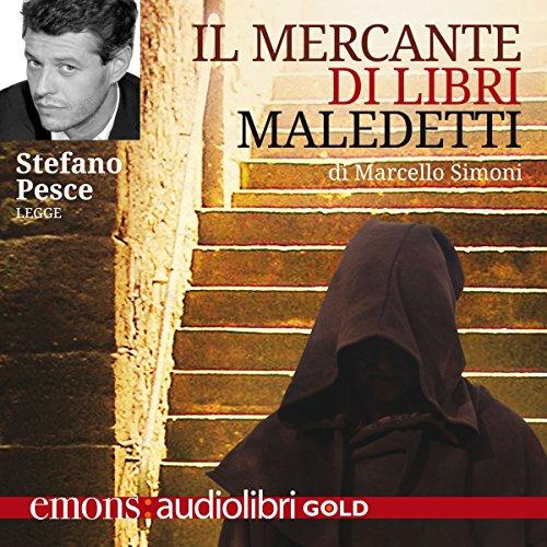 Il mercante di libri maledetti | Marcello Simoni