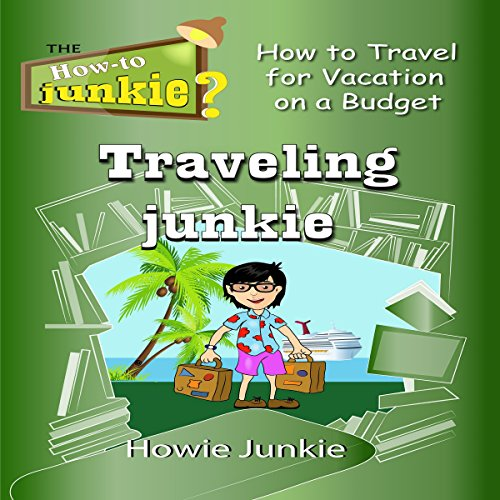 Traveling Junkie audiobook cover art