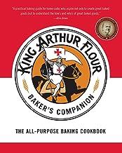 The King Arthur Flour Baker's Companion: The All-Purpose Baking Cookbook A James Beard Award Winner (King Arthur Flour Cookbooks) PDF