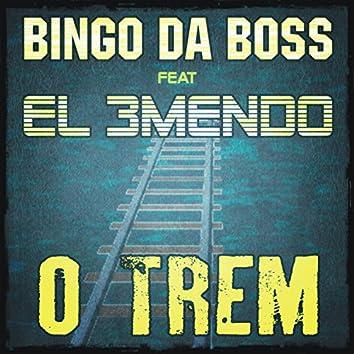 O Trem (feat. El 3mendo)