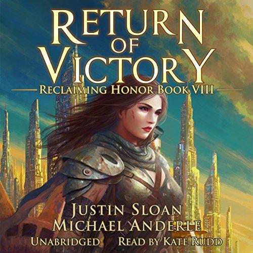 Return of Victory: A Kurtherian Gambit Series: Reclaiming Honor, Book 8