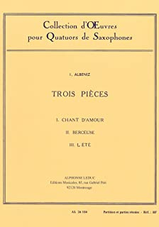 Isaac Manuel Francisco Albeniz: 3 Pieces (Saxophones 4)