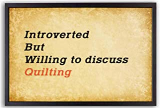 yizruier Art Painting,Introverted but Willing to Discuss Quilting-Humorous or Inspirational Quotes, Wall Art, with Photo Frames. Vintage Kraft Paper Style - -18x12inch