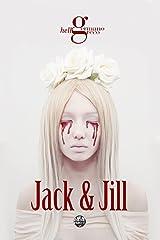 Jack & Jill (Jack & Jill's saga Vol. 1) Formato Kindle