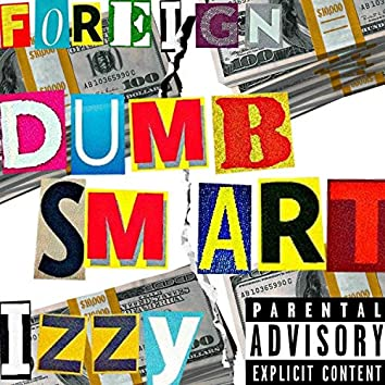 Dumb Smart