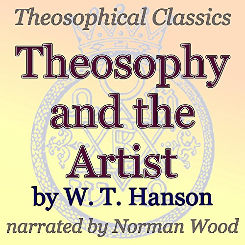 Theosophy and the Artist: Theosophical Classics audiobook cover art
