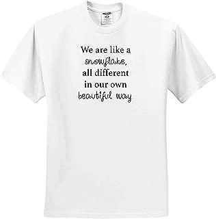 トリーアンコレクションの引用私たちは、私たち独自の美しい方法ですべてのスノーレイクと同じです。 Tシャツ