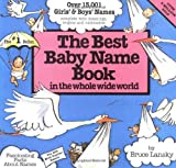 The Best Baby Name Book in the...
