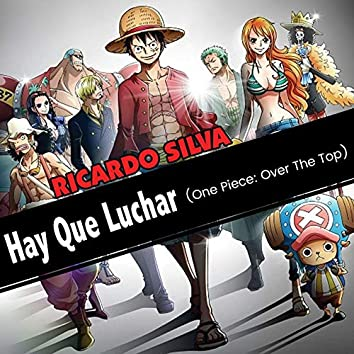 Hay Que Luchar (One Piece: Over The Top)