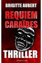 Requiem Caraïbes: Thriller Format Kindle