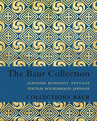 Loveday, H: Japanese Buddhist Textiles: Textiles Bouddhiques Japonais