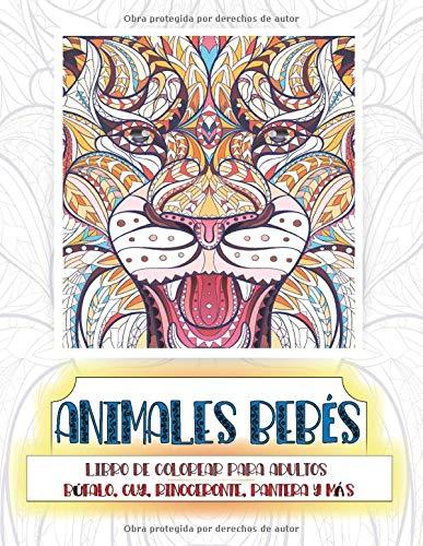 Animales bebés - Libro de colorear para adultos - Búfalo, cuy, rinoceronte, pantera y más