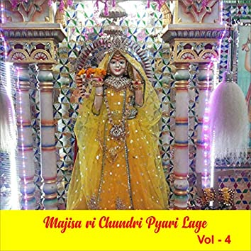 Majisa Ri Chundri Pyari Lage, Vol. 4