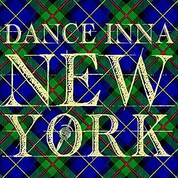 Dance Inna New York (feat. Super Cat)