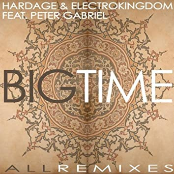 Big Time (All Remixes)