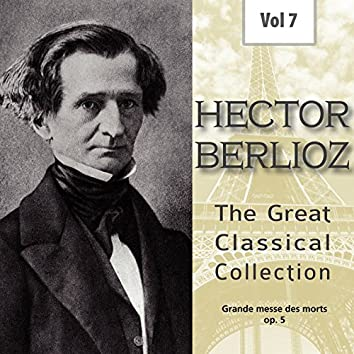 Hector Berlioz - The Great Classical Collection, Vol. 7
