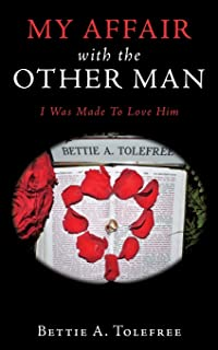 My Affair with the Other Man: I Was Made to Love Him