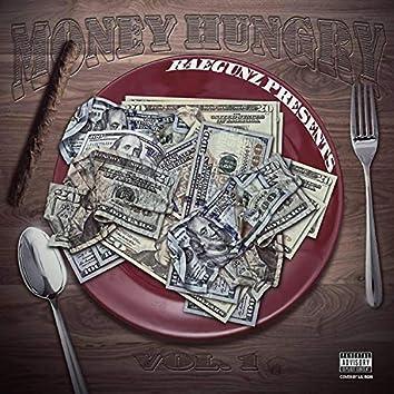 Money Hungry Vol 1.