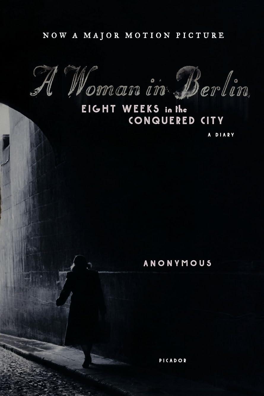 プーノリゾートルビーA Woman in Berlin: Eight Weeks in the Conquered City