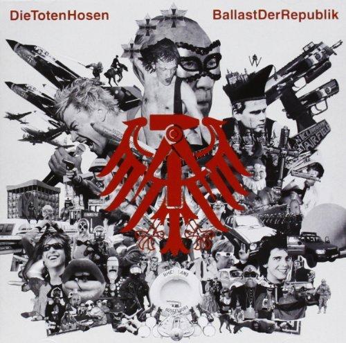 Ballast Der Republik by Die Toten Hosen