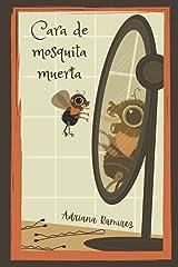 Cara de mosquita muerta (Spanish Edition) Paperback