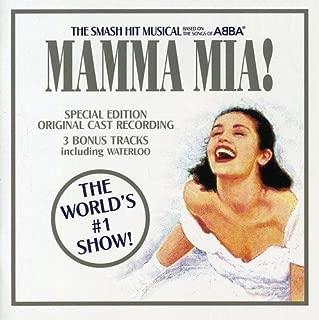 Mamma Mia! The Musical Based on the Songs of ABBA: Original Cast Recording 1999 London Cast 3 Bonus Tracks