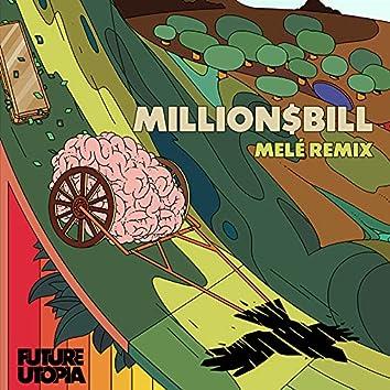 Million$Bill (Melé Remix)