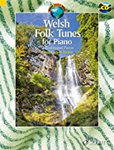 Welsh Folk Tunes for Piano: 32 Traditional Pieces (Schott World Music)