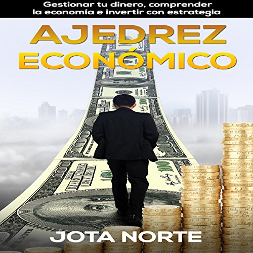 Ajedrez Económico [Economic Chess] audiobook cover art