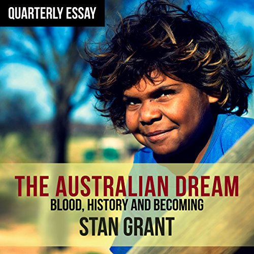 Quarterly Essay 64: The Australian Dream  audiobook cover art