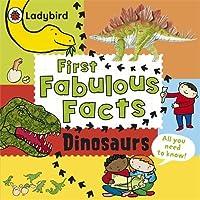 First Fabulous Facts Dinosaurs by Ladybird Ladybird(2013-09-24)