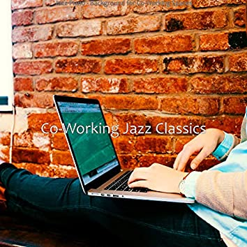 Jazz Piano - Background for Co-Working Spaces